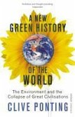 A New Green History Of The World (eBook, ePUB)