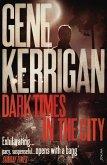 Dark Times in the City (eBook, ePUB)