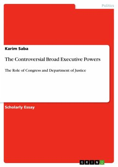 The Controversial Broad Executive Powers