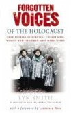Forgotten Voices of The Holocaust (eBook, ePUB)