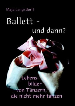 Ballett - und dann? (eBook, ePUB)