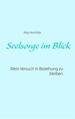 Seelsorge im Blick (eBook, ePUB)