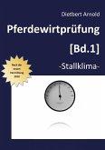 Pferdewirtprüfung [Bd.1] (eBook, ePUB)
