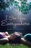 I See You Everywhere (eBook, ePUB)