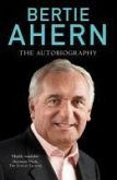 Bertie Ahern Autobiography (eBook, ePUB)