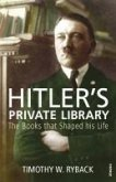 Hitler's Private Library (eBook, ePUB)
