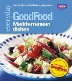 Good Food: Mediterranean Dishes (eBook, ePUB)
