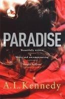 Paradise (eBook, ePUB) - Kennedy, A. L.