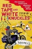 Red Tape and White Knuckles (eBook, ePUB)