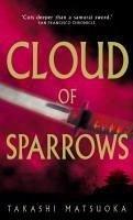 Cloud Of Sparrows (eBook, ePUB) - Matsuoka, Takashi