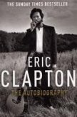 Eric Clapton: The Autobiography (eBook, ePUB)