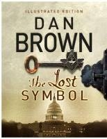 dan brown the lost symbol The lost symbol is a 2009 novel written by american writer dan brown it is a thriller set in washington, dc, after the events of the da vinci code, and relies on.