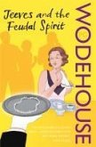 Jeeves and the Feudal Spirit (eBook, ePUB)
