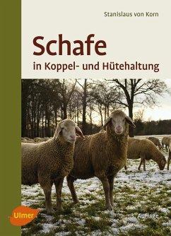 Schafe in Koppel- und Hütehaltung - Korn, Stanislaus von; Kalm, Ernst
