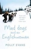 Mad Dogs And An Englishwoman (eBook, ePUB)