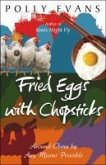 Fried Eggs With Chopsticks (eBook, ePUB)