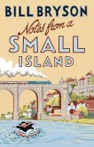 Notes From A Small Island (eBook, ePUB)