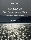 Matangi - Unter Segeln zu fernen Zielen (eBook, ePUB)