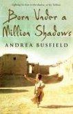 Born Under a Million Shadows (eBook, ePUB)