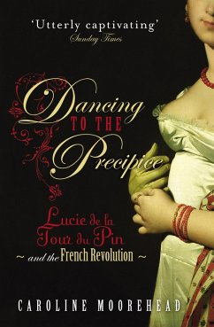 Dancing to the Precipice (eBook, ePUB) - Moorehead, Caroline