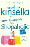 The Secret Dreamworld Of A Shopaholic (eBook, ePUB)