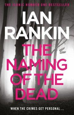 The Naming Of The Dead (eBook, ePUB) - Rankin, Ian