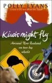 Kiwis Might Fly (eBook, ePUB)