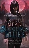 Succubus Blues (eBook, ePUB) - Mead, Richelle