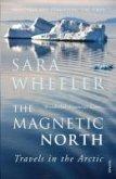 The Magnetic North (eBook, ePUB)