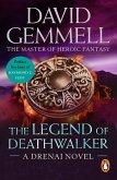 The Legend of Deathwalker (eBook, ePUB)