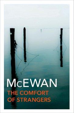 The Comfort of Strangers (eBook, ePUB) - McEwan, Ian