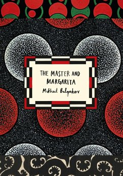 The Master and Margarita (Vintage Classic Russians Series) (eBook, ePUB) - Bulgakov, Mikhail