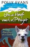 On A Hoof And A Prayer (eBook, ePUB)