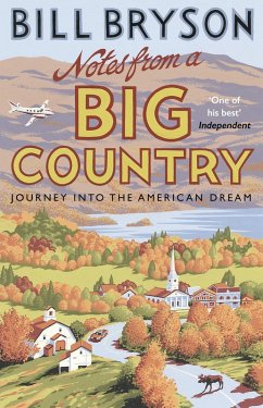 Notes From A Big Country (eBook, ePUB) - Bryson, Bill