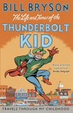 The Life And Times Of The Thunderbolt Kid (eBook, ePUB)