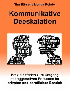Kommunikative Deeskalation (eBook, ePUB) - Rohde, Marian; Bärsch, Tim