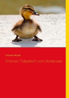 Entchen Tollpatsch vom Bodensee (eBook, ePUB)