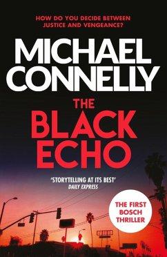 The Black Echo (eBook, ePUB) - Connelly, Michael