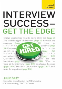 Interview Success - Get the Edge: Teach Yourself (eBook, ePUB) - Gray, Julie