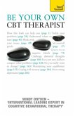 Be Your Own CBT Therapist (eBook, ePUB)