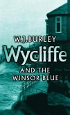 Wycliffe and the Winsor Blue (eBook, ePUB)