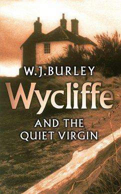 Wycliffe and the Quiet Virgin (eBook, ePUB) - Burley, W. J.
