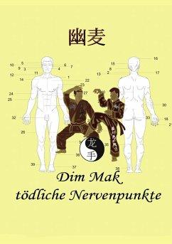 Dim Mak tödliche Nervenpunkte (eBook, ePUB)