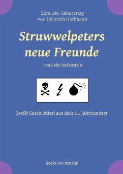 Struwwelpeters neue Freunde (eBook, ePUB)