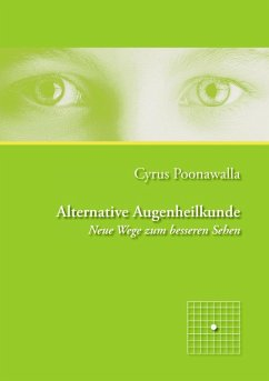 Alternative Augenheilkunde (eBook, ePUB)