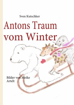 Antons Traum vom Winter (eBook, ePUB)