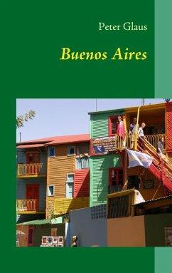 Buenos Aires (eBook, ePUB)