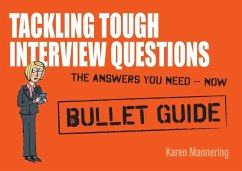 Tackling Tough Interview Questions: Bullet Guides (eBook, ePUB) - Mannering, Karen