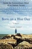 Born On a Blue Day (eBook, ePUB)
