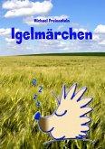 Märchen vom Schlafigel (eBook, ePUB)